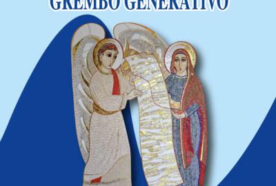 LA SFIDA DI ESSERE GREMBO GENERATIVO – Lettera Pastorale 2018-2019