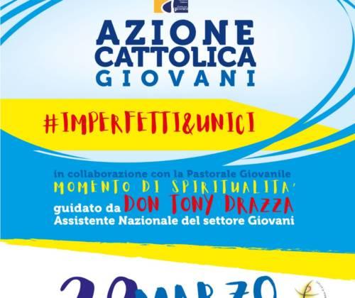 #imperfetti&unici – AZIONE CATTOLICA GIOVANI