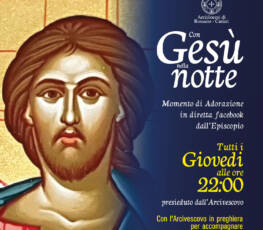 """Testo per l'Adorazione """"Con Gesù nella notte"""" di Giovedì 3. XII. 2020"""