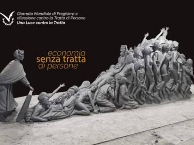 Giornata Mondiale di preghiera e riflessione contro la tratta di persone